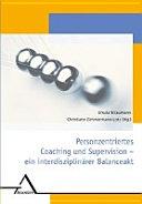 Personzentriertes Coaching und Supervision PDF