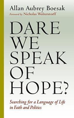 Dare We Speak of Hope  PDF