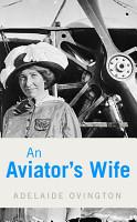 An Aviator s Wife PDF