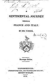 A sentimental journey through France and Italy. By Mr. Yorick. Stereotype edition