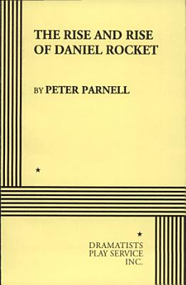 The Rise and Rise of Daniel Rocket