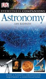 Eyewitness Companions: Astronomy