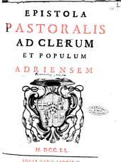 Epistola pastoralis ad clerum et populum Adriensem /\Peregrinus Ferri!