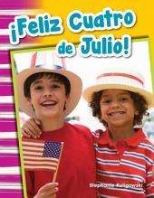 ¡Feliz Cuatro de Julio! (Happy Fourth of July!)