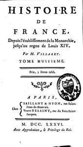 Histoire de France depuis l'établissement de la monarchie jusqu'au règne de Louis XIV: Volume8