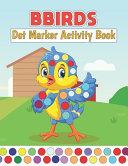 Birds Dot Marker Activity Book