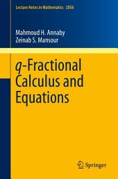 q-Fractional Calculus and Equations