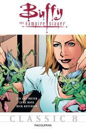 Buffy the Vampire Slayer Classic #8: MacGuffins