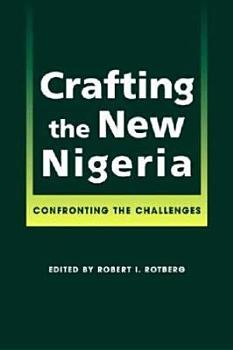 Crafting the New Nigeria PDF