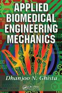 Applied Biomedical Engineering Mechanics
