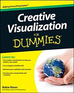 Creative Visualization For Dummies Book