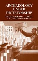 Archaeology Under Dictatorship PDF