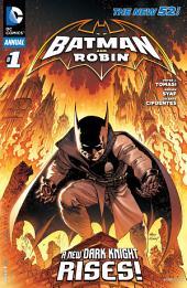 Batman and Robin Annual (2011- ) #1