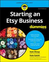 Starting an Etsy Business For Dummies: Edition 3