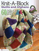Knit a Block Quilts and Afghans Book