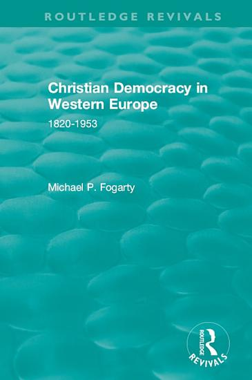 Routledge Revivals  Christian Democracy in Western Europe  1957  PDF