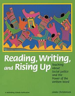 Reading  Writing  and Rising Up
