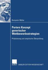 Porters Konzept generischer Wettbewerbsstrategien: Präzisierung und empirische Überprüfung