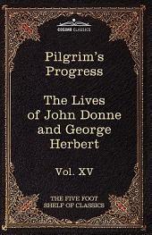 The Pilgrim's Progress & the Lives of Donne and Herbert