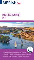 MERIAN live  Reisef  hrer Kreuzfahrt Nil  Von Luxor bis Assuan PDF