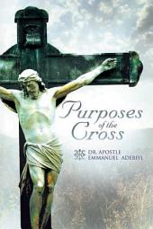 Purposes of the Cross