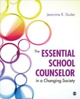 The Essential School Counselor in a Changing Society PDF