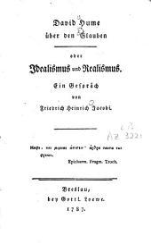 David Hume über den Glauben: oder Idealismus und Realismus