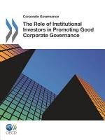 Corporate Governance The Role of Institutional Investors in Promoting Good Corporate Governance PDF