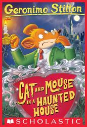 Geronimo Stilton 3 Cat And Mouse In A Haunted House Book PDF