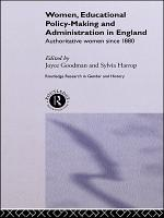 Women, Educational Policy-Making and Administration in England