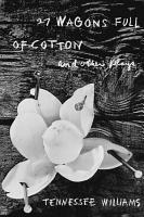 27 Wagons Full of Cotton and Other Plays PDF