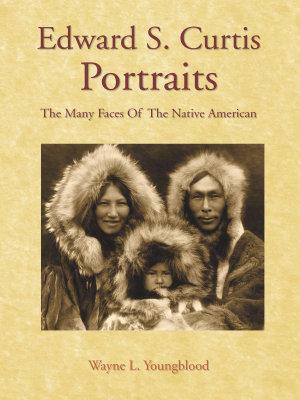 Edward S  Curtis Portraits