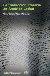 La traducción literaria en América Latina: Entornos