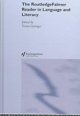 The RoutledgeFalmer Reader in Language and Literacy PDF