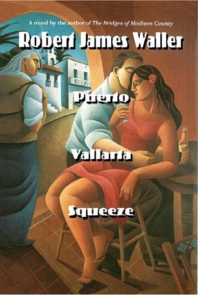 Download Puerto Vallarta Squeeze Book