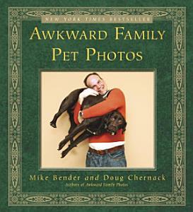 Awkward Family Pet Photos Book