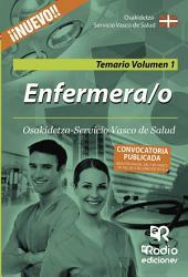 Enfermera/o de Osakidetza-Servicio Vasco de Salud. Temario. Volumen 1