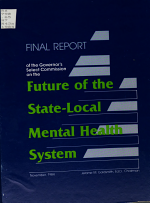 Final Report of the Governor's Select Commission on the Future of the State-Local Mental Health System
