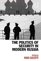 The Politics of Security in Modern Russia PDF