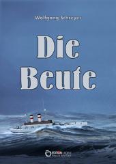Die Beute: Roman