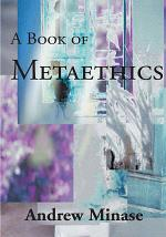 A Book of Metaethics