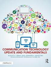 Communication Technology Update and Fundamentals: 15th Edition, Edition 15
