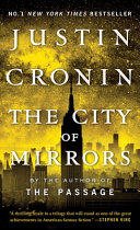 The Passage Trilogy 3  The City of Mirrors