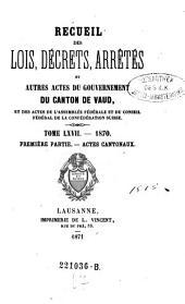Recueil des lois, decrets et autres actes du gouvernement du canton de Vaud, et des actes de la diete helvetique qui concernant ce canton: Volume67