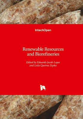 Renewable Resources and Biorefineries