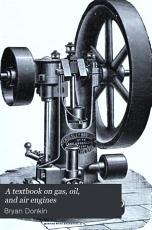 A Textbook on Gas  Oil  and Air Engines PDF