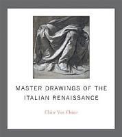 Master Drawings of the Italian Renaissance PDF