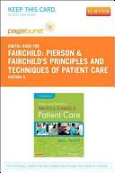 Pierson and Fairchild s Principles and Techniques of Patient Care PDF
