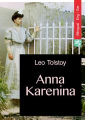 Anna Karenina (English German bilingual Edition illustrated): Anna Karenina (Englisch Deutsch zweisprachige Ausgabe illustriert)