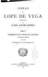 Obras de Lope de Vega: Volumen 5